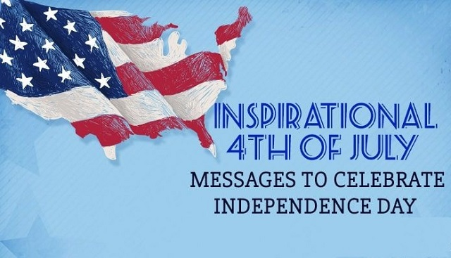 Inspirational 4th of July Messages